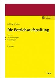 Söffing/Micker; Die Betriebsaufspaltung