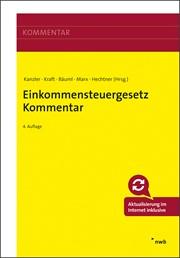 Kanzler/Kraft/Bäuml/Hechtner/Marx; Einkommensteuergesetz Kommentar